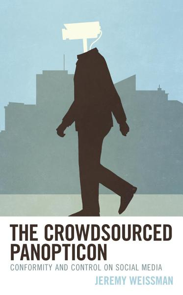 Download The Crowdsourced Panopticon Book