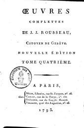 Oeuvres complettes de J. J. Rousseau: Volume4