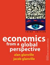 Economics from a Global Perspective: A Text Book for Use with the IB Diploma Economics Programme