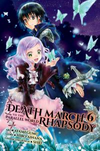 Death March to the Parallel World Rhapsody  Vol  6  manga  Book