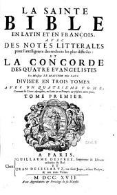 La Sainte Bible en latin et en françois ....