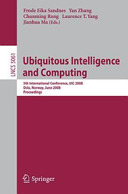 Ubiquitous Intelligence and Computing