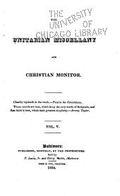 The Unitarian Miscellany and Christian Monitor ...: Volumes 5-6