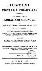 Iustini historiae Philippicae, ex recens. A. Gronovii ed. C.H. Frotscher