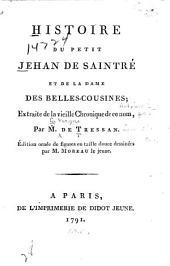 Histoire du petit Jehan de Saintré et de la dame des Belles-Cousines