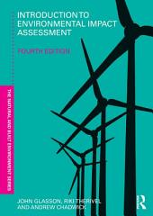 Introduction To Environmental Impact Assessment: Edition 4