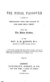 The Final Passover: pt. 1 The divine exodus, 1893