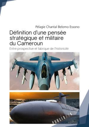 Definition d une pens  e strat  gique et militaire du Cameroun PDF