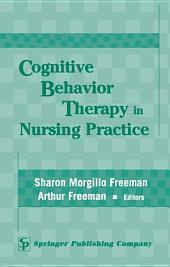 Cognitive Behavior Therapy in Nursing Practice