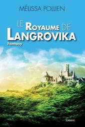 Le royaume de Langrovika: Saga de Fantasy