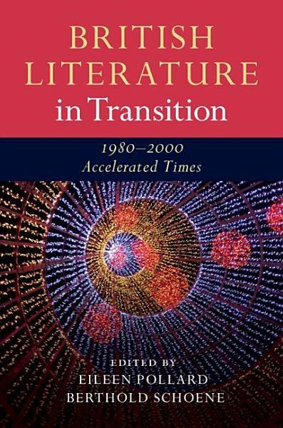 Download British Literature in Transition  1980   2000 Book