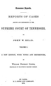 Tennessee Reports: Reports of Cases Argued and Determined in the Supreme Court of Tennessee, Volume 38