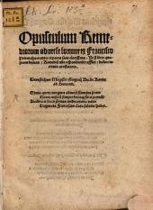Opusculum Remediorum aduerse fortune: Remediu[m] tibi respondendo affert dolore ne nimio conficiaris ...