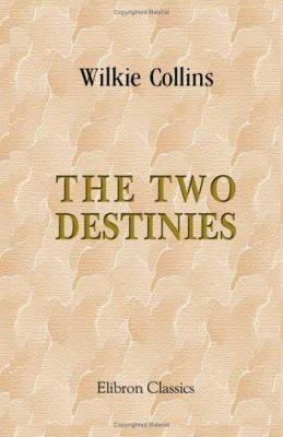 The Two Destinies PDF