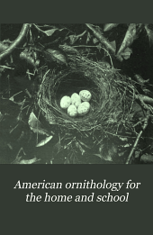 American Ornithology for the Home and School: Volumes 5-6