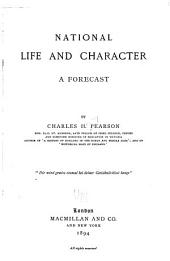 National Life and Character: A Forecast