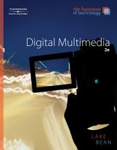 The Business of Technology: Digital Multimedia: Edition 2