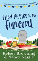 Download Fried Pickles and a Funeral Book