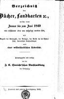 Verzeichni   der B  cher  Landkarten  et c   welche vom Januar bis zum Juni 1849 neu erschienen oder neu aufgelegt worden sind PDF