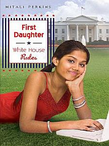 First Daughter  White House Rules Book