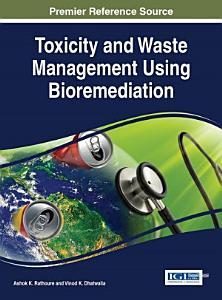 Toxicity and Waste Management Using Bioremediation PDF