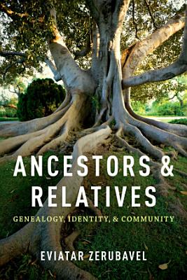 Ancestors and Relatives PDF