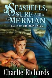 Seashells, Surf, and a Merman