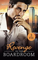 Revenge in the Boardroom Seducing the Enemy s Daughter Who s Afraid of the Big Bad Boss  Unfinished Business PDF