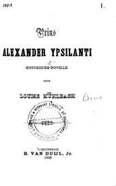 Prins Alexander Ypsilanti: historische novelle