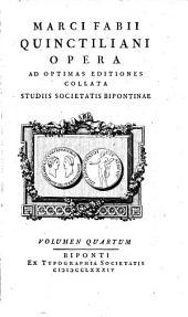 Opera Ad Optimas Editiones Collata Praemittitur Notitia Literaria Studiis Societatis Bipontinae: Volume 4