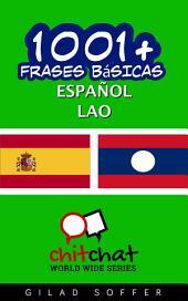 1001+ Frases Básicas Español - Lao