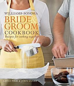 Williams Sonoma Bride   Groom Cookbook Book
