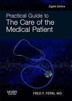 Practical Guide to the Care of the Medical Patient PDF