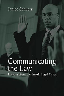 Communicating the Law