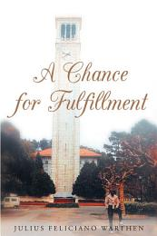 A Chance for Fulfillment