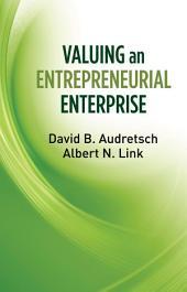 Valuing an Entrepreneurial Enterprise
