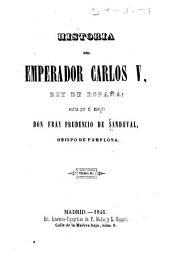 Historia del emperador Carlos V, rey de España: Volumen 2