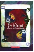 Be Witched  Stories Of Witches And Wizards PDF