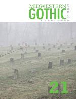 Midwestern Gothic: Spring 2016 Issue 21