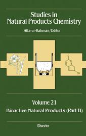 Bioactive Natural Products (Part B): Volume 21