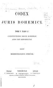 Codex juris Bohemici: pt. 2, Constitutiones regni Bohemiae anno 1627 reformatae