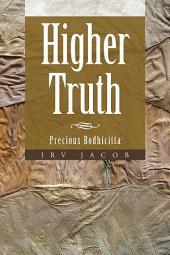 Higher Truth: Precious Bodhicitta