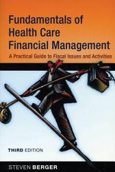 Fundamentals of Health Care Financial Management PDF
