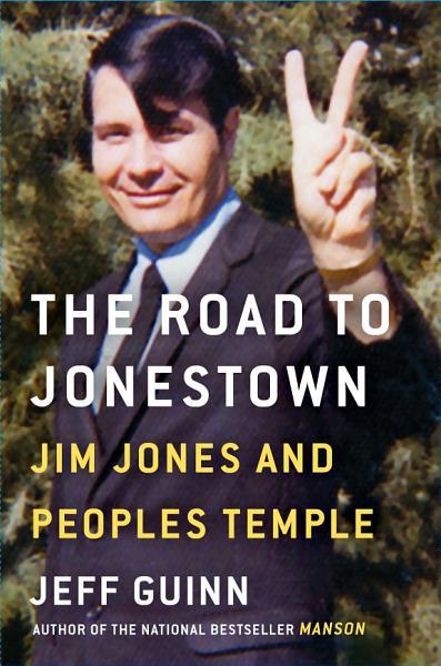 Download The Road to Jonestown Book