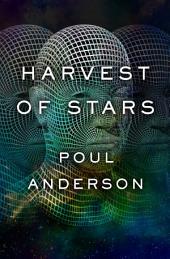 Harvest of Stars: Volume 1