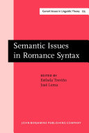 Semantic Issues in Romance Syntax