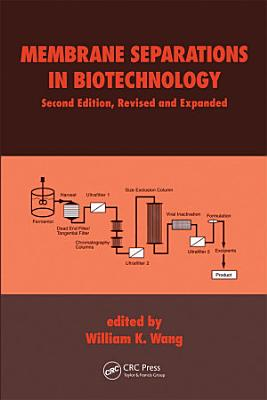 Membrane Separations in Biotechnology