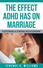 The Effect ADHD Has On Marriage