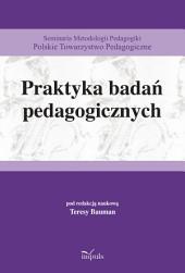Praktyka badań pedagogicznych