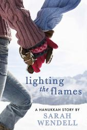 Lighting the Flames: A Hanukkah Story